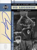 Gilbert Arenas Signs of a Future Legend Autographed Card