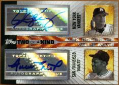 Alex Rodriguez and Willie Mays 2 of a Kind Autographed Card