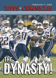 Topps Chronicles New England Patriots Super Bowl XXXIX Champions Card